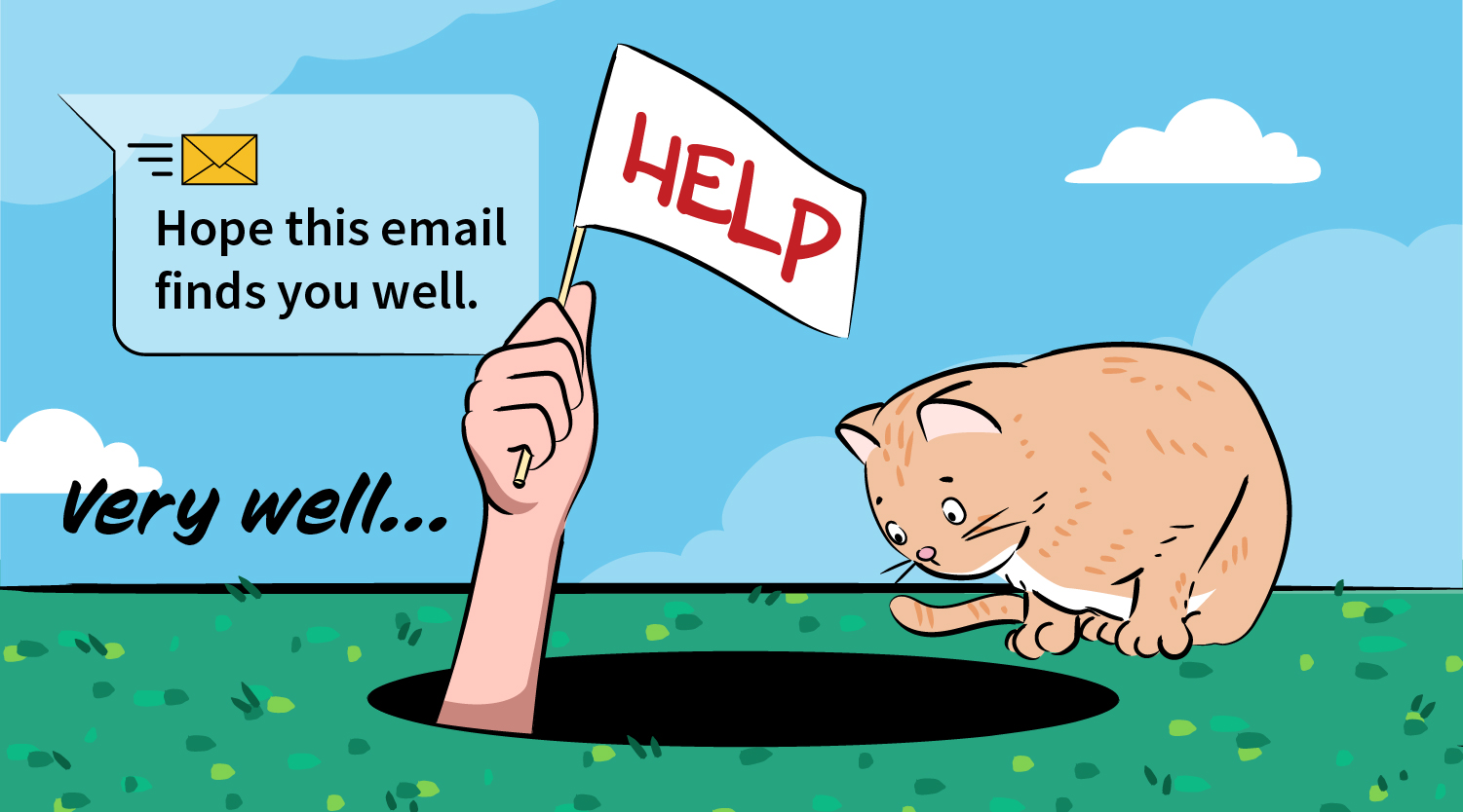 Ensure that your email language is relevant to the times